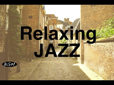 Relaxing Jazz Instrumental Music For Study,Work,Relax – Cafe Music – Background Music
