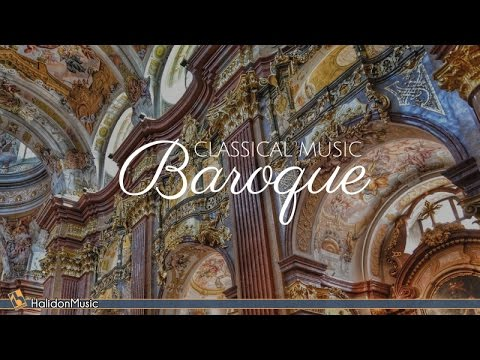 Baroque Music – Classical Music from the Baroque Period