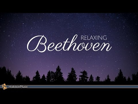 Beethoven – Classical Music for Relaxation
