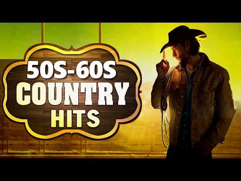Top 100 Country SOngs Of 50s 60s – Best Classic Country Songs Of 50s 60s