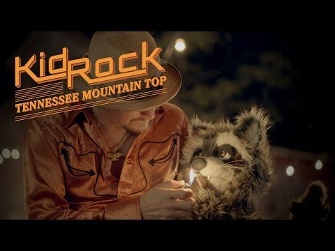 Kid Rock – Tennessee Mountain Top [Official Video]