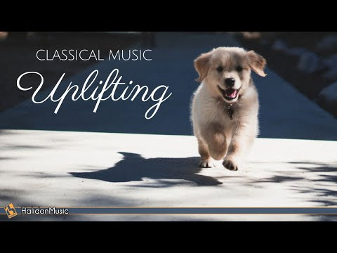 Happy Classical Music – Uplifting, Inspiring Motivational Classical Music