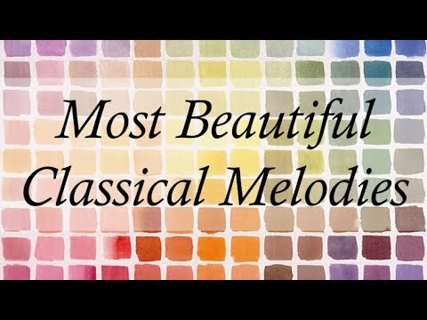 The Most Beautiful Classical Melodies | 3 Hours Of The Best Classical Music