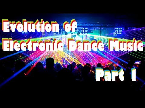 Evolution of ElectronicDance Music 1 60's to 80's