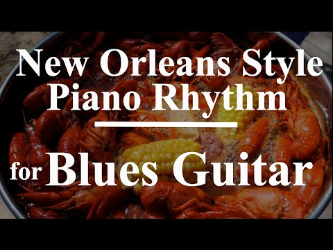New Orleans Style Piano Rhythm for Blues Guitar