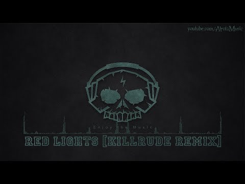 Red Lights [Killrude Remix] by Lvly – [Electro, Dance Music]