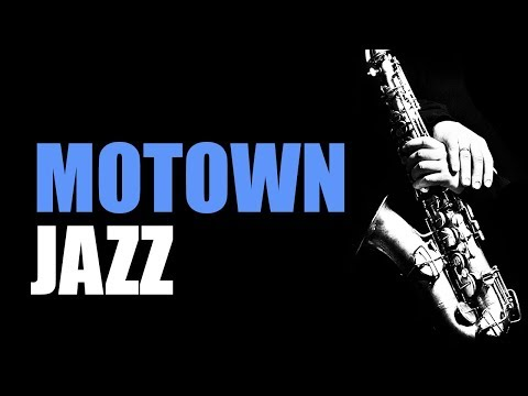 Motown Jazz – Smooth Jazz Music Jazz Instrumental Music for Relaxing and Study   Soft Jazz