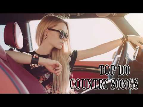 TOP 100 NEW COUNTRY SONGS 2018 – BEST COUNTRY SONGS OF 2018 – COUNTRY MUSIC 2018