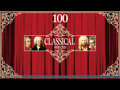 100 Classical Music Pieces – Mozart, Chopin, Vivaldi, Bach, Beethoven…