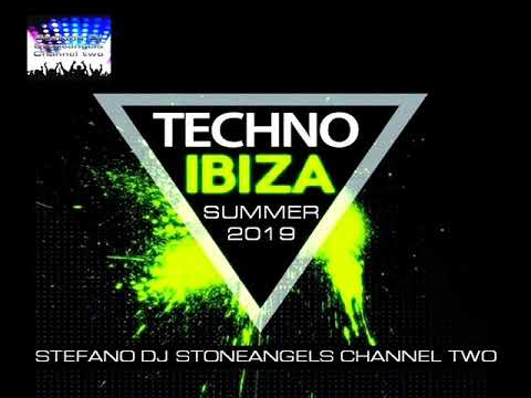 TECHNO IBIZA SUMMER 2019 CLUB MIX techno djstoneangels