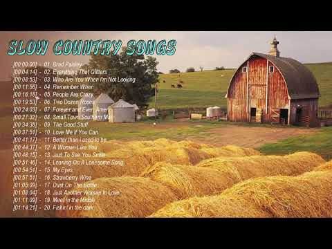 Relaxing Country Songs 2021 – Best Of Slow Country Songs Greatest Hits