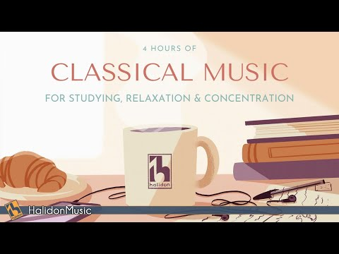 4 Hours Classical Music for Studying, Relaxation Concentration