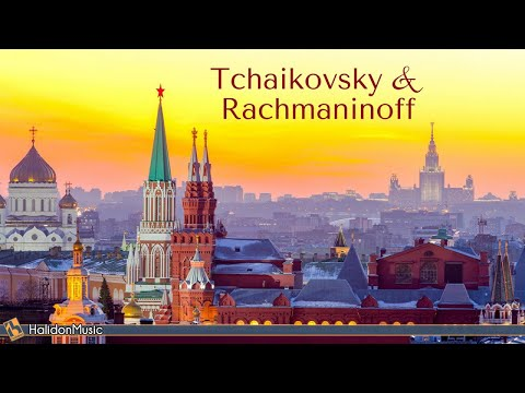 Tchaikovsky Rachmaninoff – Russian Classical Music