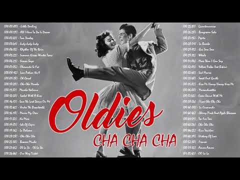 Oldies Songs Of The 60's and 70's Great dance songs Old dance songs For You And Me – Latin Cha Cha
