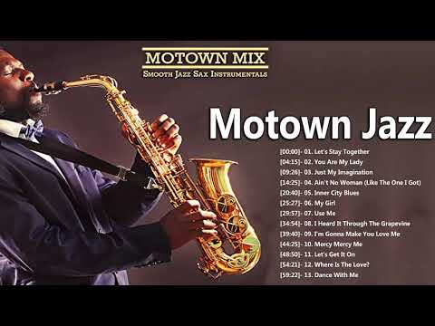 Motown Jazz – Smooth Jazz Music Jazz Instrumental Music for Relaxing and Study – Soft Jazz
