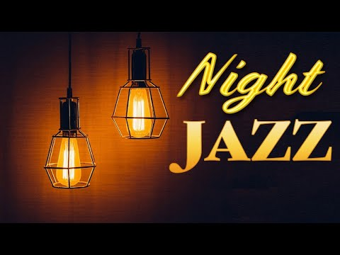 Night JAZZ – Smooth Background Saxophone JAZZ Playlist For Relaxing