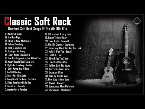 Best Soft Rock Songs 70s 80s 90s   Air Supply, Bee Gees, Phil Colins