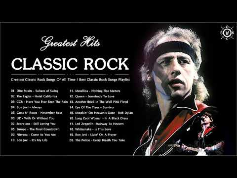 Greatest Classic Rock Songs Of All Time | Best Classic Rock Songs Playlist