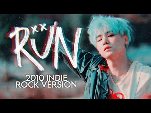 'run' by bts except it's a 2010 indie-rock song [mashup]