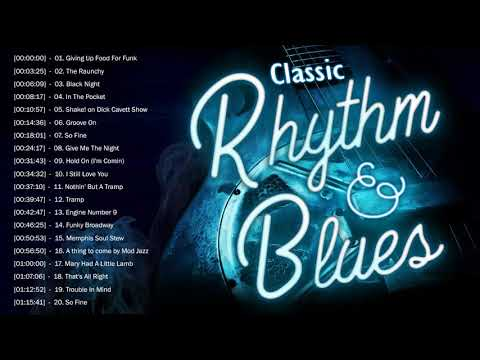 Classic Rhythm And Blues ♫ The Best Of Blues Songs Playlist