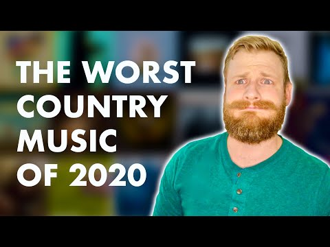 The Worst Country Music of 2020