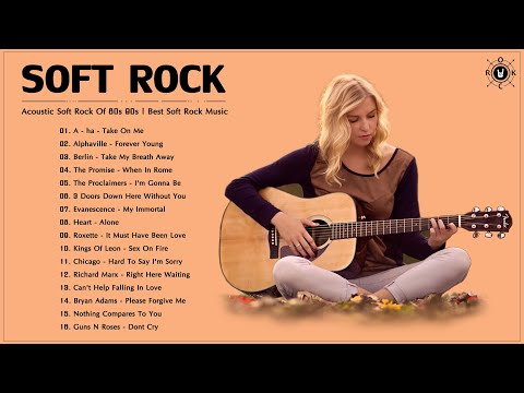 Acoustic Soft Rock Of The 80s 90s | Best Soft Rock Music Of All Time