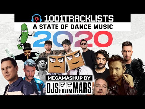 Djs From Mars – 1001Tracklists A State Of Dance Music 2020 Megamashup Mix 50 Tracks In 12 Minutes