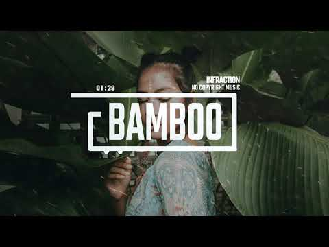 Ethnic Hip-Hop Music by Infraction [No Copyright Music] Bamboo