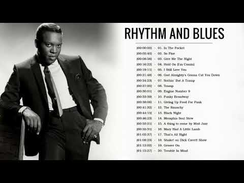 Classic Rhythm And Blues Music || Best Classic Blues Songs Playlist