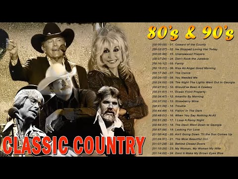 80s 90s Best Old Country Songs Playlist – Classic Country Songs Of All Time – Old Country Music