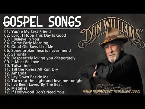 Don Williams Best Gospel Country Songs Of All Time – Don Williams Greatest Hits Full Album HQ 2021