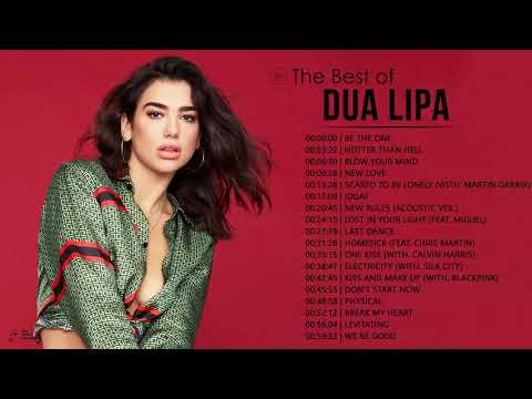 Dua Lipa Greatest Hits Full Album – Best Pop Music Playlist Of Dua Lipa 2021