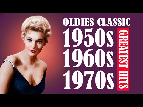 Greatest Hits Golden Oldies 50s 60s 70s – Oldies Classic – Old School Music Hits