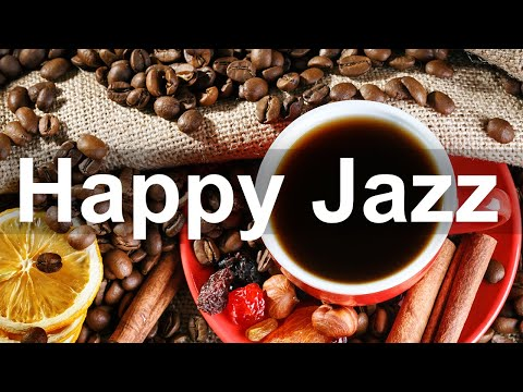 Happy Jazz Music – Elegant Coffee Jazz Piano Music for Good Day