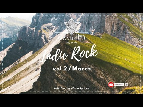 Indie RockAlt. music Compilation vol.2 | March 2021 | WANDERER Music