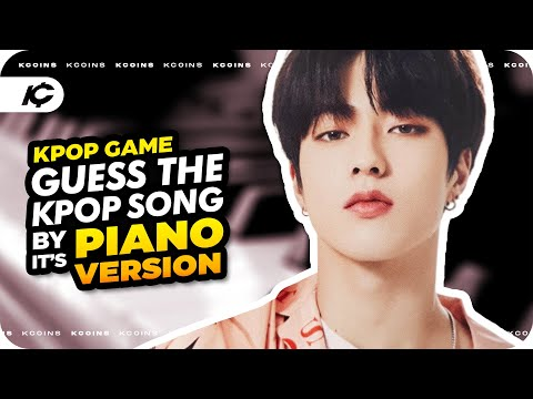 KPOP GAME | GUESS K-POP SONG BY PIANO VERSION 4
