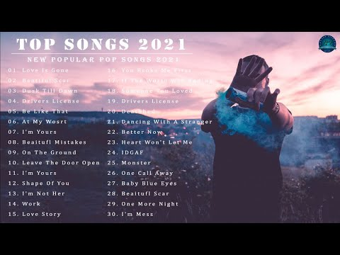 Latest English Songs 2021 New Song 2021 🥑 Pop Music 2021 New Song 🥑 Top English Chill Songs