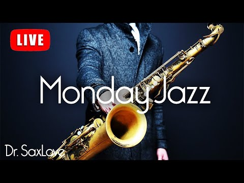 Monday Jazz ❤️ Smooth Jazz Music for Starting Your Week Just Right