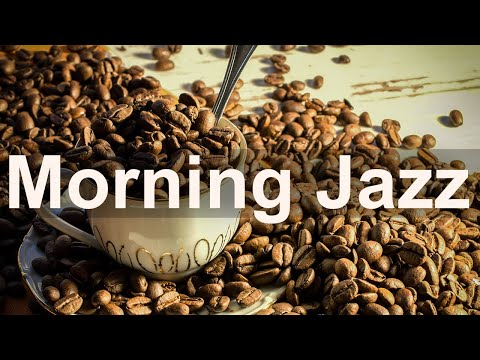 Morning Jazz Music – Happy Jazz Cafe and Bossa Nova Instrumental Music for Good Mood
