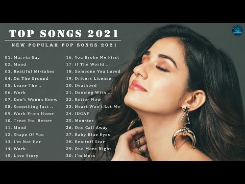 Pop Music 2021 2021 New Song 🌽 Pop Hits 2021 New English Song 🌽 Best English Songs 2021
