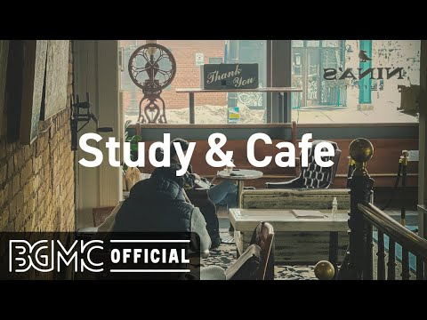 Study Cafe: Smooth Jazz Music – Relax Coffee Time Jazz Music for Exquisite Mood