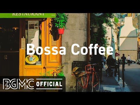 Bossa Coffee: Positive April Bossa Nova – Relaxing Jazz Music for Good Mood