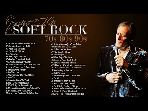 Chicago, Lobo, Michael Bolton, Bee Gees, Rod Stewart, Air Supply – Best Soft Rock Songs Ever