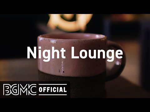 Night Lounge: Smooth Jazz Lounge Music – Coffee Shop Music Ambience on Background