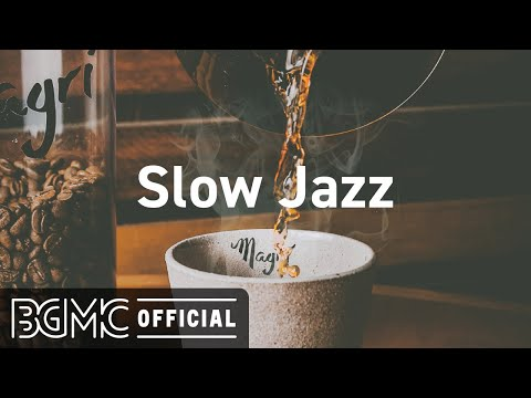 Slow Jazz: Coffee Shop Music Ambience with Smooth Jazz Music for Relaxing