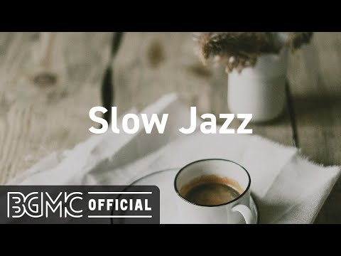 Slow Jazz: Elegant Jazz Music – Luxurious Jazz Music Instrumental to Relax