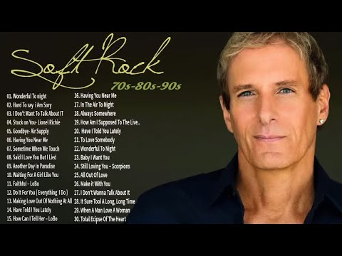 Soft Rock Songs Of The 70s 80s 90s-Rod Stewart,Michael Bolton, Bee Gees,Phil Colins, Lionel Richie