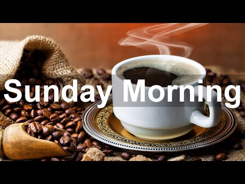 Sunday Morning Jazz – Positive Jazz and Bossa Nova Music to Happy Morning