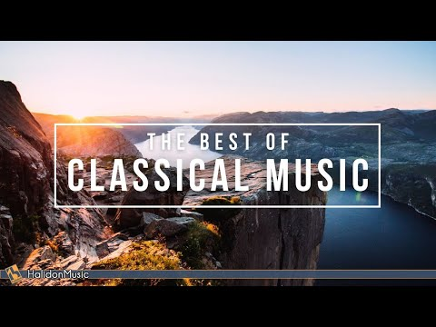 The Best of Classical Music: Mozart, Beethoven, Bach…