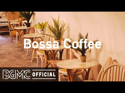 Bossa Coffee: Smooth May Jazz – Relax Coffee Time Music Instrumental to Chill Out
